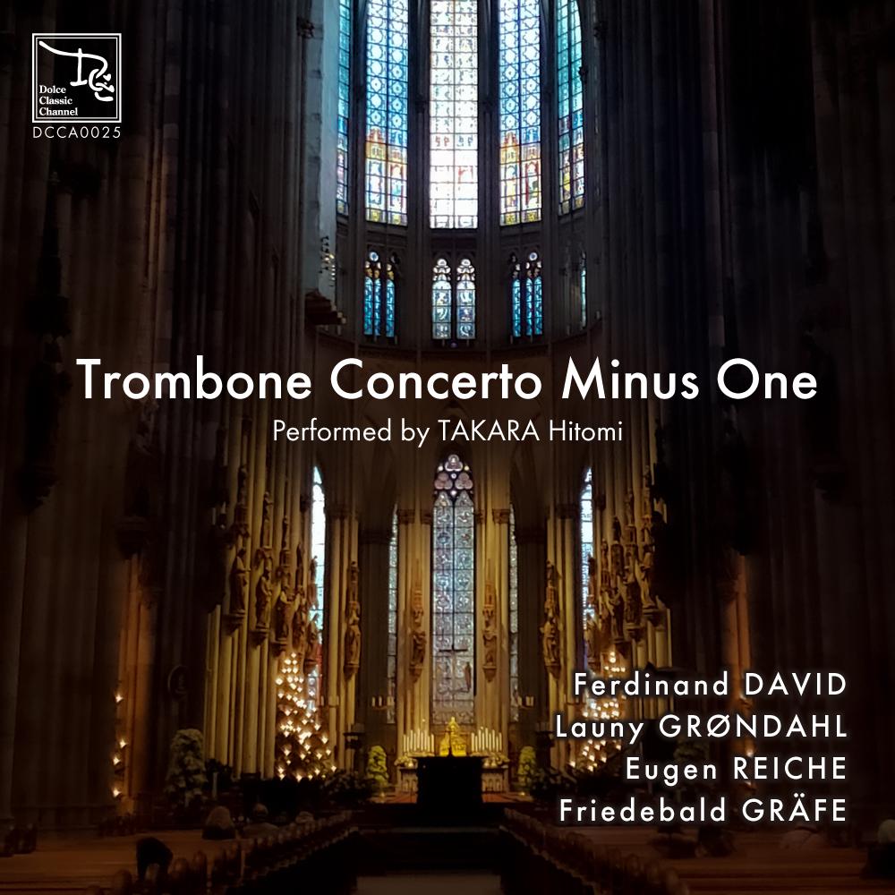 《新譜情報》【Trombone Concerto Minus One】配信限定でついにリリース!トラック別販売も!